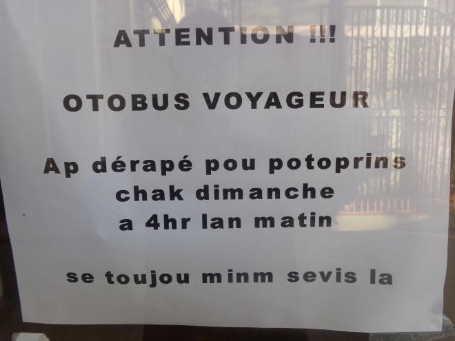Réponse: Autobus Voyageur - Part pour Port-au-Prince chaque dimanche à 4 heures du matin. C'est toujours le même service.